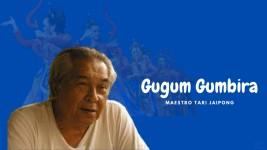 Sepotong Cerita tentang Gugum Gumbira, Sang Pencipta Tari Jaipong