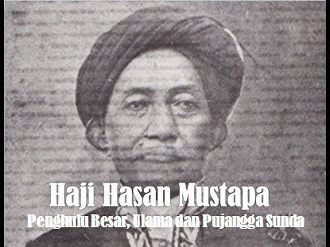 Haji Hasan Mustapa, Ulama dan Pujangga Sunda yang Melegenda