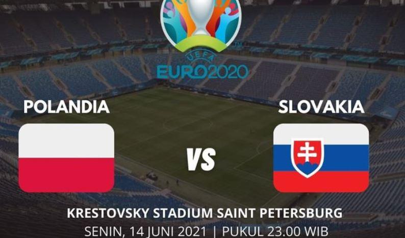 Link Live Streaming EURO 2020, Polandia VS Slovakia Saksikan Malam Ini